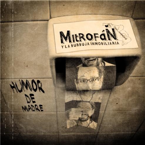 [cover] Mitrofan y la burbuja inmobiliaria - Humor de madre