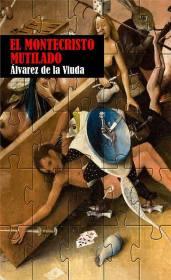 El Montecristo mutilado, de Álvarez de la Viuda