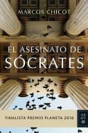 El asesinato de Sócrates, de  Marcos Chicot