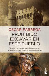 Prohibido excavar en este pueblo, de Oscar Fábrega