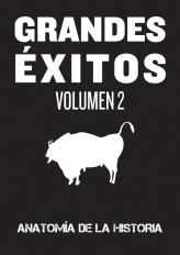 """GRANDES EXITOS, VOL 2: """"De mutilados y discapacidades históricas"""" (2013)"""