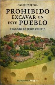 Prohibido excavar en este pueblo (digital), de Oscar Fábrega